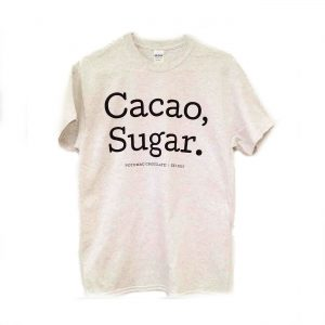 Potomac Chocolate - Cacao, Sugar. T- Shirt